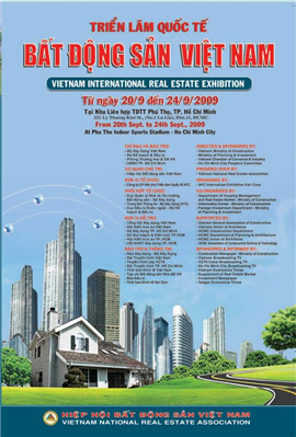 AsiaInvest Group supports Vietnam Real Estate Association to organize Vietnam International Real Estate Exhibition 2009.